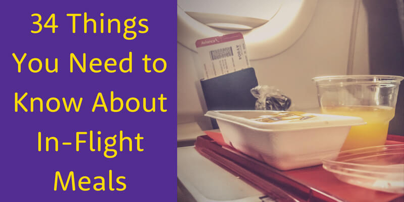 34 Things About Airline Food