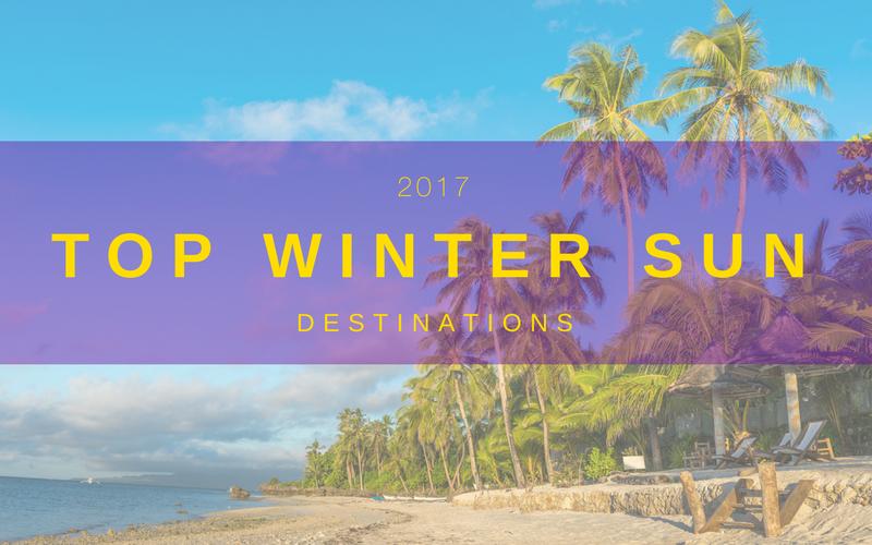 Top winter sun destinations 2017 for Top winter sun destinations